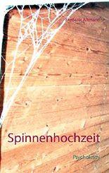 Spinnenhochzeit: Psychokrimi