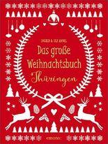 Das große Weihnachtsbuch Thüringen