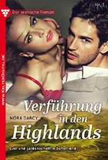 Der erotische Roman 1 - Erotikroman: Verführung in den Highlands (Ein erotischer Roman)