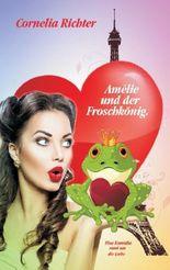 Amélie und der Froschkönig
