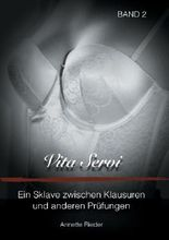 Vita Servi - Ein Sklave zwischen Klausuren und anderen Prüfungen
