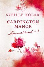 Cardington Manor Sammelband 1-3