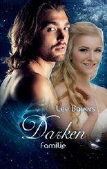 Darken VII: Familie