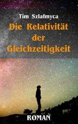 Die Relativität der Gleichzeitigkeit