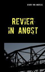 Revier in Angst