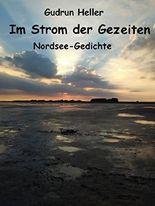 Im Strom der Gezeiten: Nordsee-Gedichte