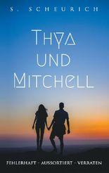 Thya und Mitchell