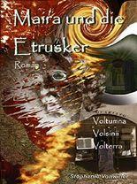 Maira und die Etrusker: Trilogie Sammelband