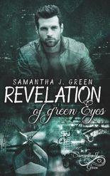 Revelation of green Eyes