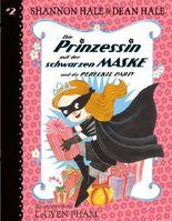 Die Prinzessin mit der schwarzen Maske (Bd. 2)