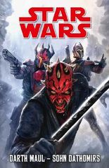 Star Wars Comics: Darth Maul - Sohn Dathomirs (Ein Comicabenteuer)