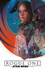 Star Wars Comics: Rogue One - A Star Wars Story