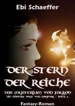 Der Stern der Reiche / Der Stern der Reiche - Das Mysterium von Faylon