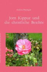 Jom Kippur und die christliche Beichte