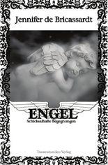 Engel - Schicksalhafte Begegnungen