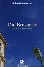 Die Brasserie-Reihe / Die Brasserie