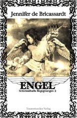 Engel - Schicksalhafte Begegnungen / Engel - Schicksalhafte Begegnungen 2