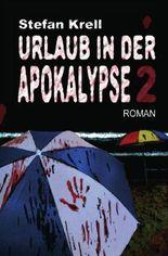 Urlaub in der Apokalypse 2