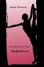 Lit.Limbus Dance Floor / Rebellion