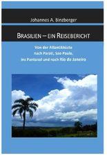 Brasilien - ein Reisebericht