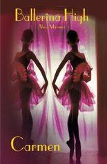 Ballerina High / Carmen.