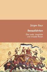 Das Andere Reisejournal / Donaufahrten