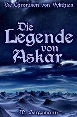 Die Chroniken von Vylithien / Die Legende von Askar