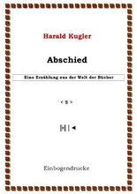 Erzählungen aus der Welt der Bücher / Abschied