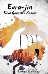 Kein Gangster-Roman / Euro-jin