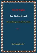Erzählungen aus der Welt der Bücher / Das Bücherdreieck
