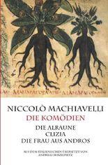 Machiavelli - Die Komödien
