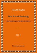 Erzählungen aus der Welt der Bücher / Die Versicherung