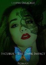 Incubus: The Dark Impact