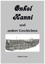 Onkel Hanni und andere Geschichten