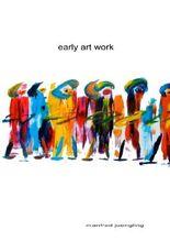 EARLY ART WORK
