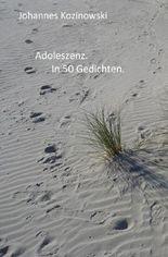 Adoleszenz. In 50 Gedichten.