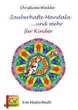 Zauberhafte Mandala und mehr für Kinder