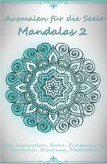 Ausmalen für die Seele - Mandalas 2