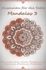 Ausmalen für die Seele - Mandalas 3