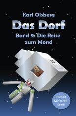 Das Dorf / Das Dorf Band 9: Die Reise zum Mond