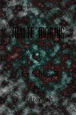 Malte Morius / Malte Morius  der Schlüssel zur Unterwelt