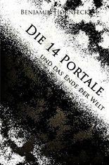 Die 14 Portale / Die 14 Portale und das Ende der Welt