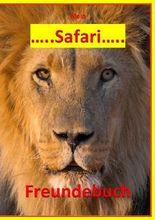 Mein Safari Freundebuch