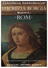 Ferdinand Gregorovius' Lukrezia Borgia, Buch I.: Rom