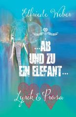 ...ab und zu ein Elefant