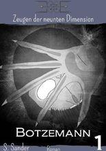 Zeugen der neunten Dimension / Botzemann