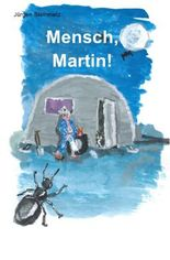 Mensch, Martin!