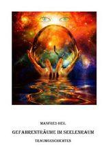 Traum(an)deutung / Gefahrenträume im Seelenraum