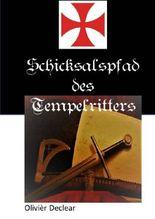 Schicksalspfad des Tempelritters