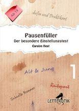 Pausenfüller / Pausenfüller: Der besondere Einstellungstest